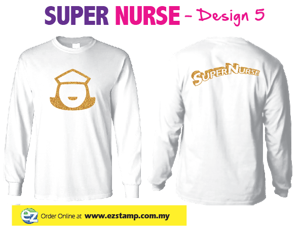 Super Nurse Tee 5 (Long Sleeve) - WHITE (Gold)