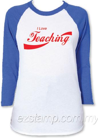 i love teaching tee